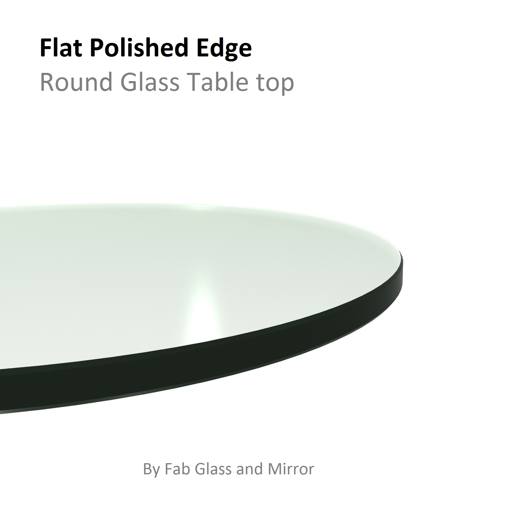 Fab Glass and Mirror Round Clear Glass Table Top with Flat Polish Edge Tempered