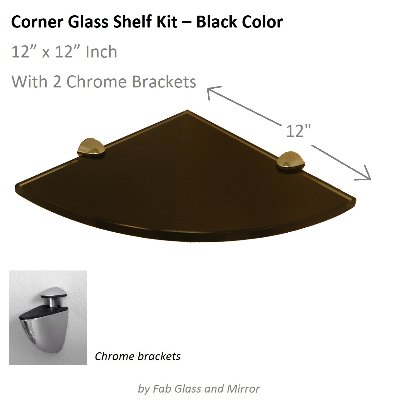 Fab Glass and Mirror Quarter Circle Corner Floating Black Glass ...