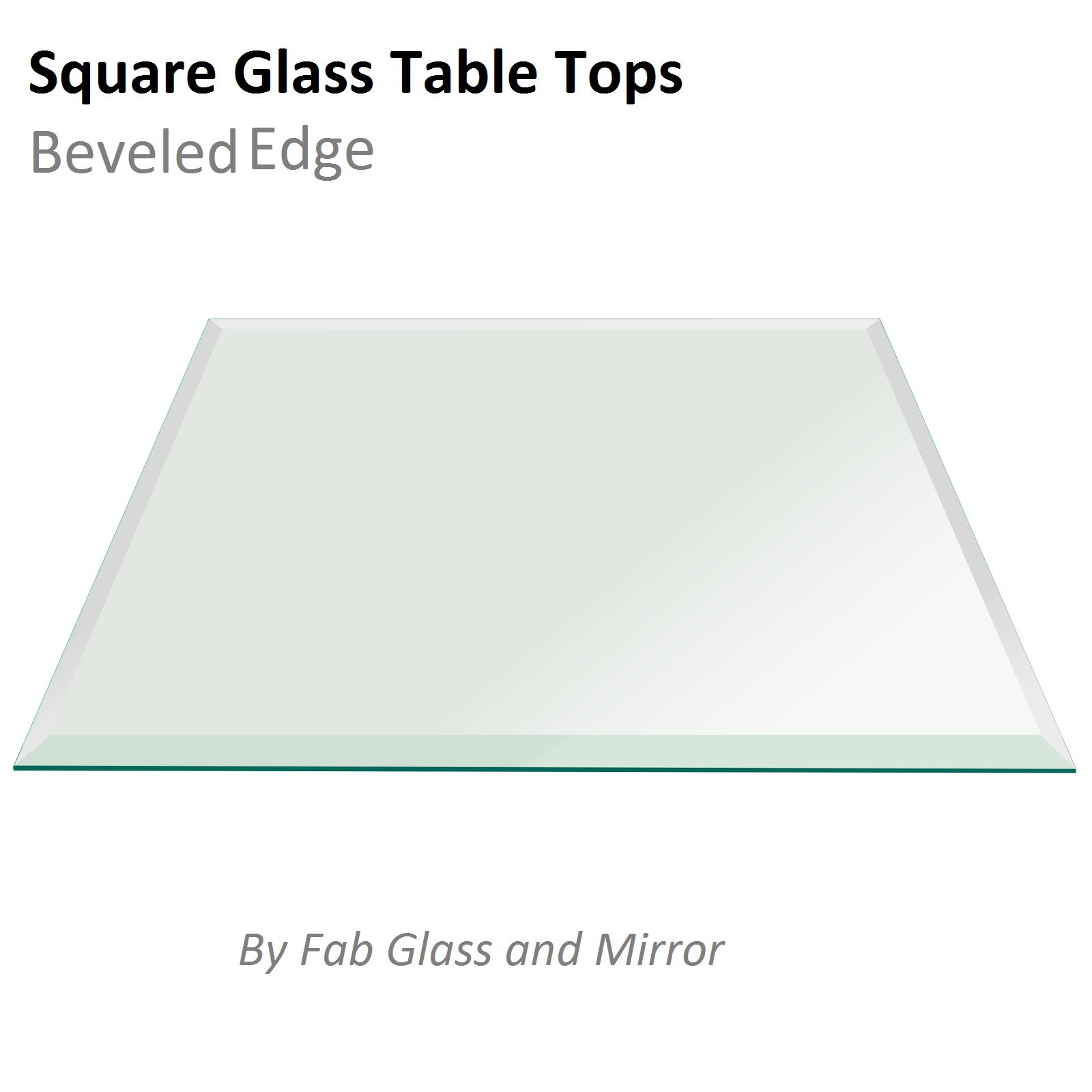 Fab Glass And Mirror Square Clear Glass Table Top With 1